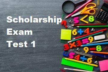 Scholarship Test 1